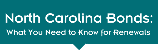 North Carolina Bonds: What You Need to Know for Renewals 1